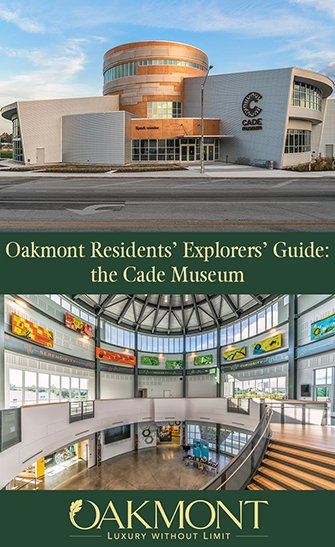Oakmont Residents Explorers Guide the Cade Museum