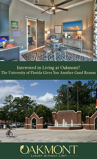 Interested in Living at Oakmont? The University of Florida Gives You Another Good Reason