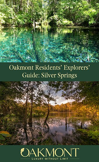 Oakmont Residents' Explorers' Guide: Silver Springs