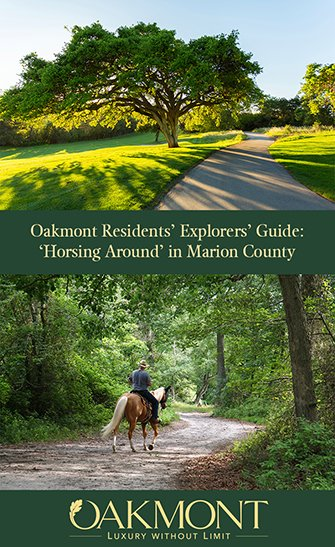 Oakmont Residents' Explorers' Guide: 'Horsing Around' in Marion County