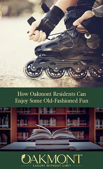 How Oakmont Residents Can Enjoy Some Old-Fashioned Fun Classic Pass-Times