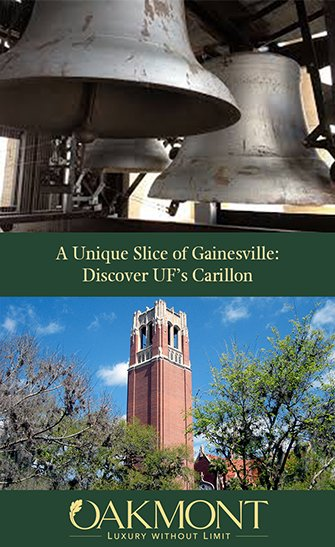 A Unique Slice of Gainesville: Discover UF's Carillon