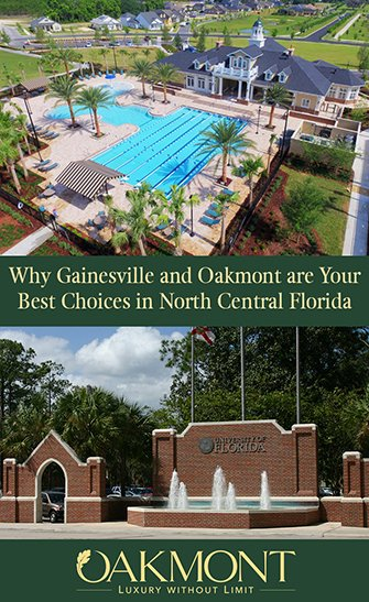 Why Gainesville and Oakmont are Your Best Choices in North Central Florida